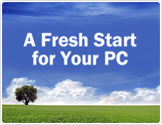 A Fresh Start for Your PC